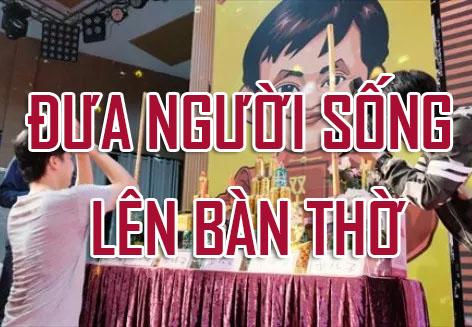 Chỉ có ở Trung Quốc: đưa người còn sống lên bàn thờ